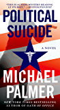 Political Suicide: A Thriller (Dr. Lou Welcome Book 2)