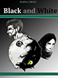 Black and White: Green and Grey Saga