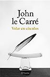 Volar en círculos: Historias de mi vida (Volumen independiente)