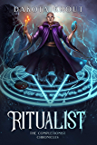 Ritualist (The Completionist Chronicles Book 1) (English Edition)