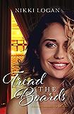 Tread the Boards (A Rivervue Community Theatre Romance, #1)