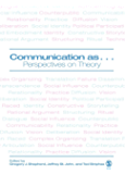 Communication as ...: Perspectives on Theory