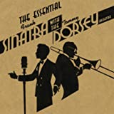 Essential Frank Sinatra With the Tommy Dorsey Orch