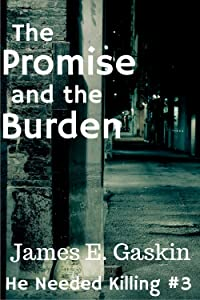 The Promise and the Burden: Extreme Arbitration #3 (He Needed Killing)
