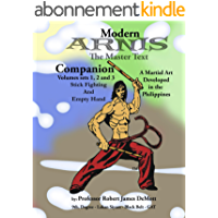 Modern Arnis - The Master Text Companion Volumes Set 1,2 and 3 (English Edition)
