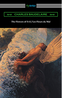 Amazon Com The Flowers Of Evil Ebook Charles Baudelaire Kindle Store