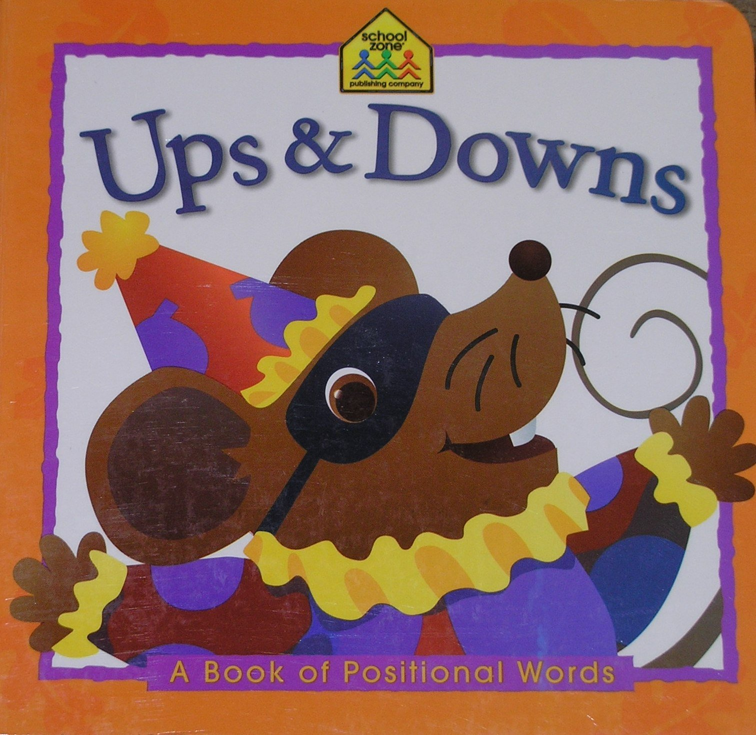 Ups and Downs: A Book of Positional Words