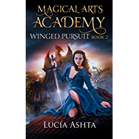 Magical Arts Academy 2: Winged Pursuit (English Edition)