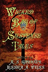 Wicked Bag of Suspense Tales