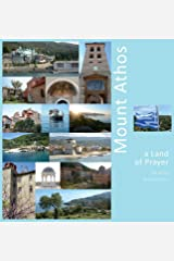 Mount Athos: A Land of Prayer: A Photo Travel Experience Hardcover