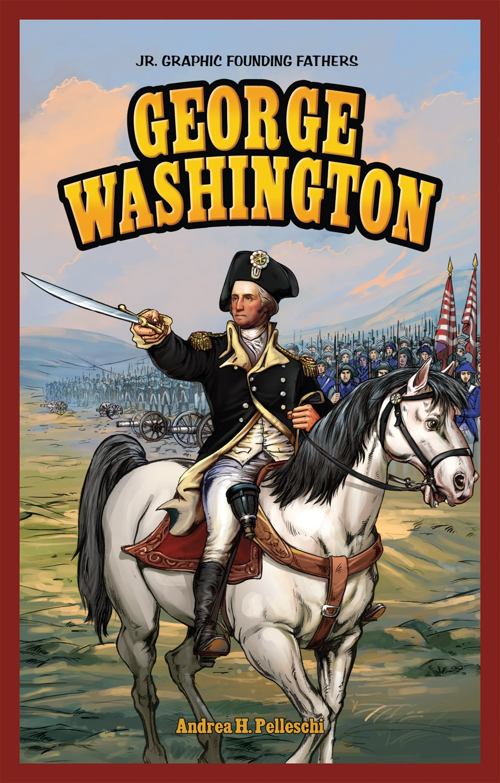 George Washington (Jr. Graphic Founding Fathers) pdf