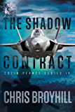 The Shadow Contract: Colin Pearce Series IV
