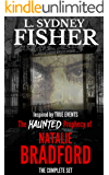 The Haunted Prophecy of Natalie Bradford: The Complete Bradford Series, Part I & II