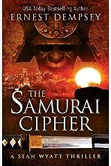 The Samurai Cipher: A Sean Wyatt Archaeological Thriller (Sean Wyatt Adventure Book 8) Kindle Edition
