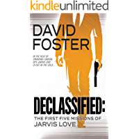 Declassified: The First Five Missions Of Jarvis Love—Spy