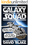 Galaxy Squad: Danger from Drackonia, an almost funny SciFi space comedy
