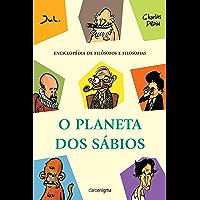 O planeta dos sábios: Enciclopédia de filósofos e filosofias