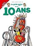 Les Guides Junior - Tome 16: De tes 10 ans