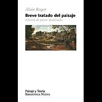 BREVE TRATADO DEL PAISAJE (Paisaje y Teoría)