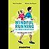 Mindful running: La corsa consapevole