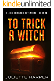 To Trick a Witch (A Jinx Hamilton Mystery Book 10) (English Edition)