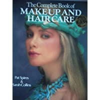 The Complete Book of Make Up and Hair Care