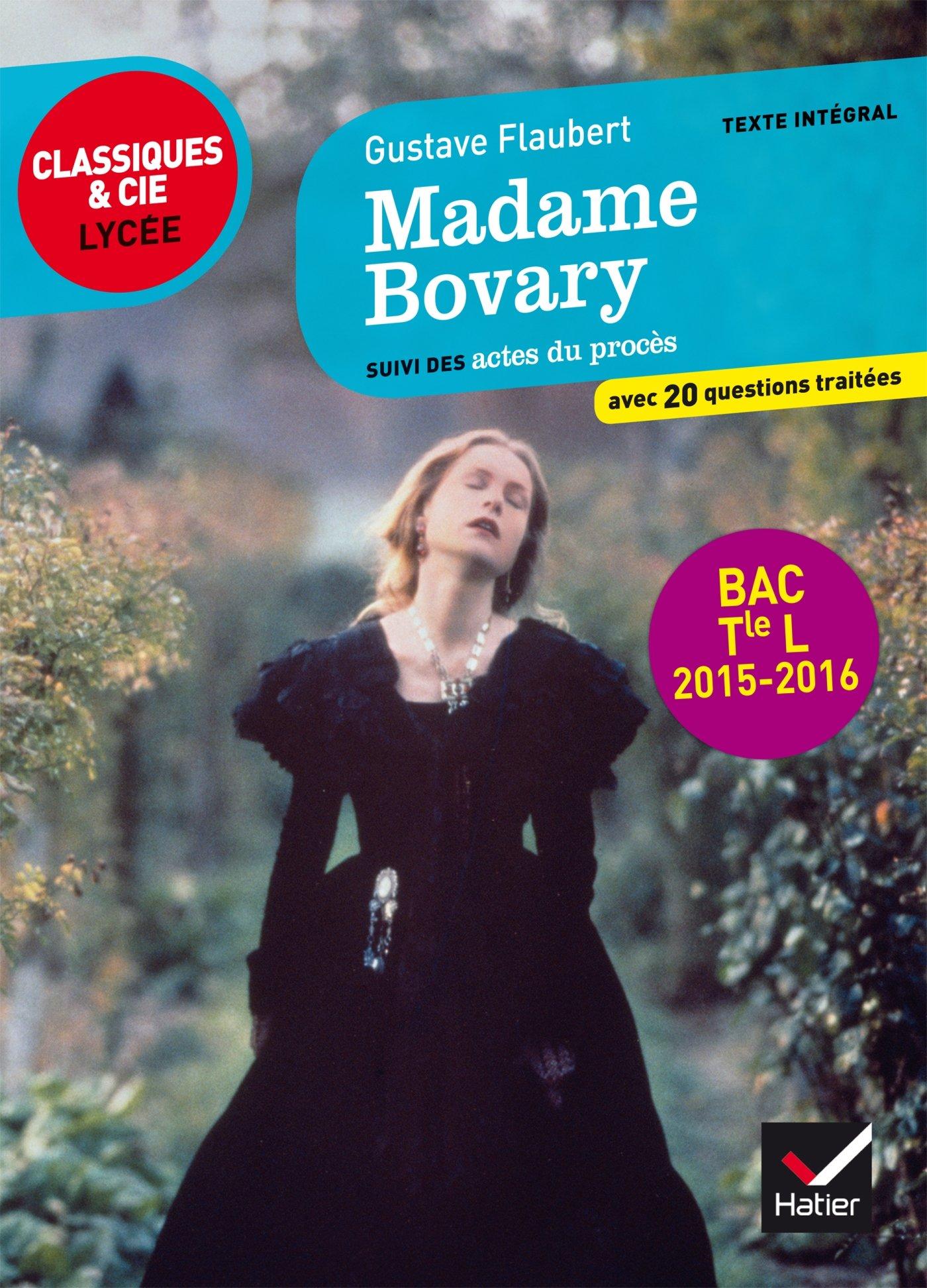 Madame Bovary: suivi des actes du procès (éditio...