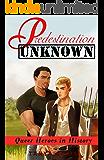 Predestination Unknown