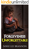 Forgiveness Unforgettable