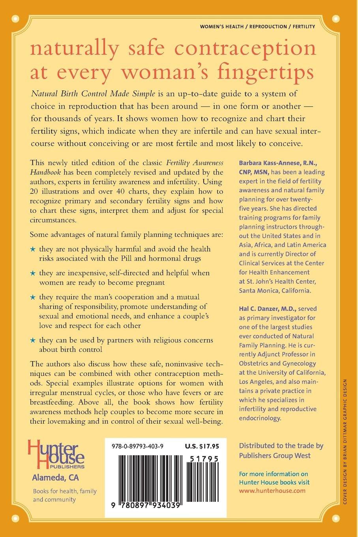 Natural Birth Control Made Simple Rn Barbara Kass Annese R N C N P M D Hal C Danzer 9780897934039 Amazon Com Books