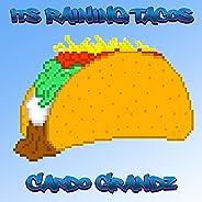 Its Raining Tacos (Trap Versiom)
