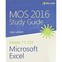 Lambert, J: MOS 2016 Study Guide for Microsoft Excel