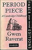 Period Piece. A Cambridge Childhood