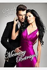 Memory Betrayal (The Memory Betrayal Series Book 1) Kindle Edition