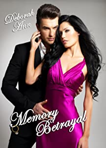 Memory Betrayal (The Memory Betrayal Series Book 1)