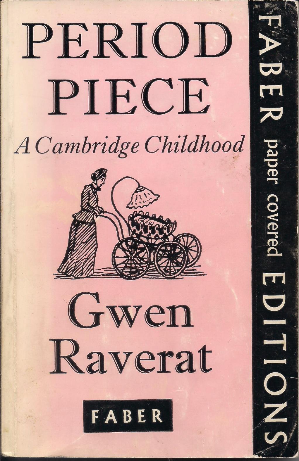 Ebook Period Piece The Victorian Childhood Of Charles Darwins Granddaughter By Gwen Raverat