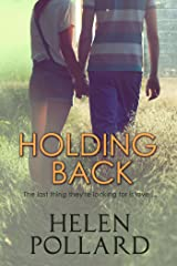 Holding Back Kindle Edition