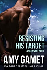 Resisting his Target (Shattered SEALs Book 2) Kindle Edition