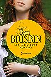 Signé Terri Brisbin : ses meilleurs romans : La rose interdite - Mariée à l'ennemi