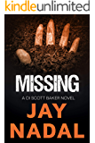 Missing: (The DI Scott Baker Crime Series Book 7)