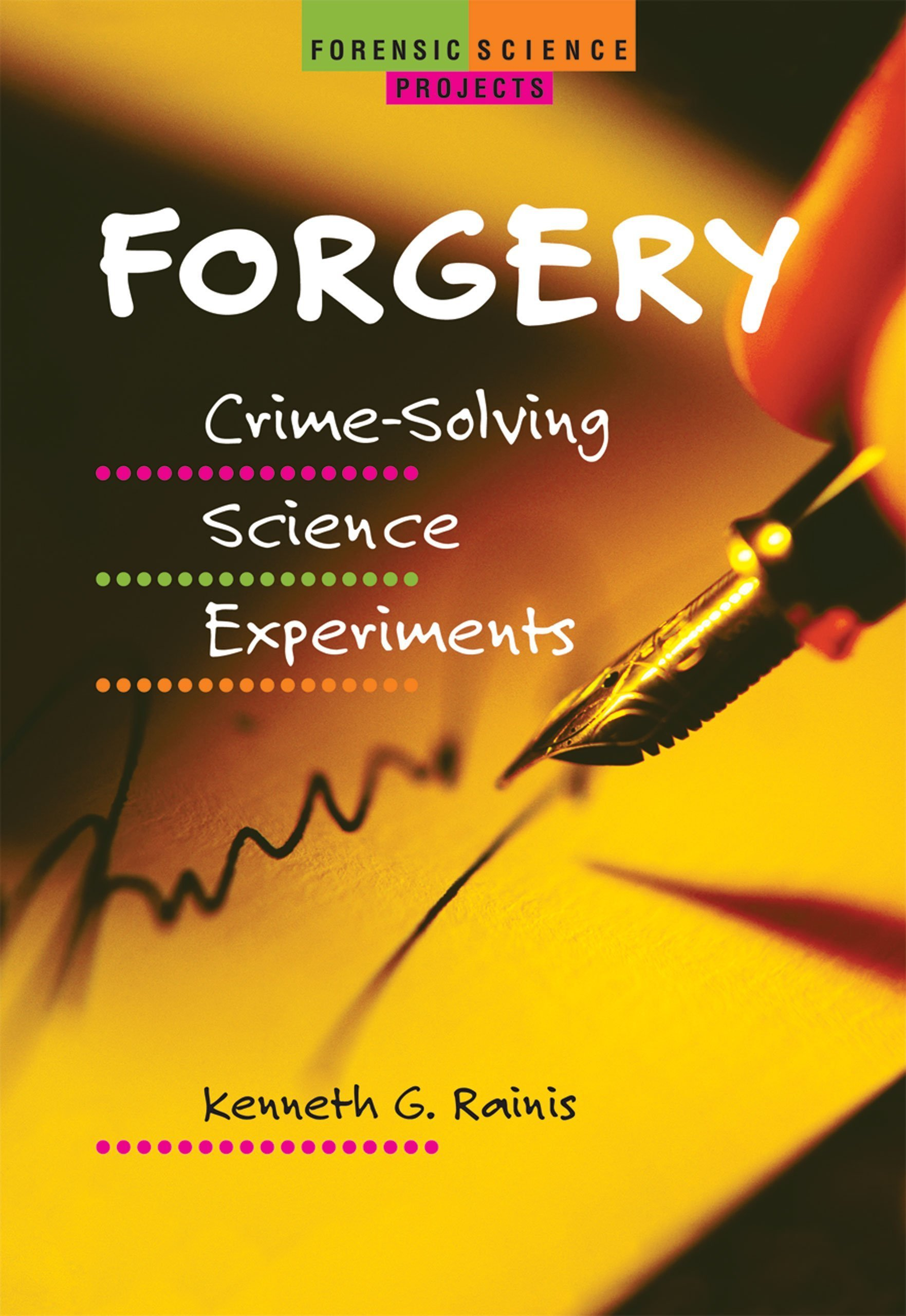 Forgery  Crime Solving Science Experiments  Forensic Science Projects