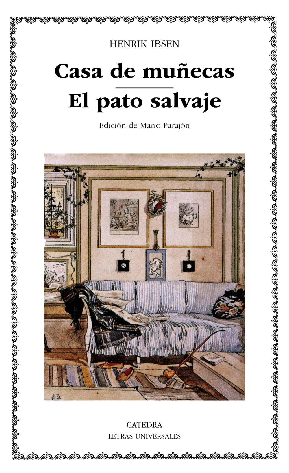 Casa de munecas s house the wild duck letras universales spanish edition spanish paperback june 30 2004