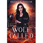 Wolf Called (Fortitude Wolves Book 1)