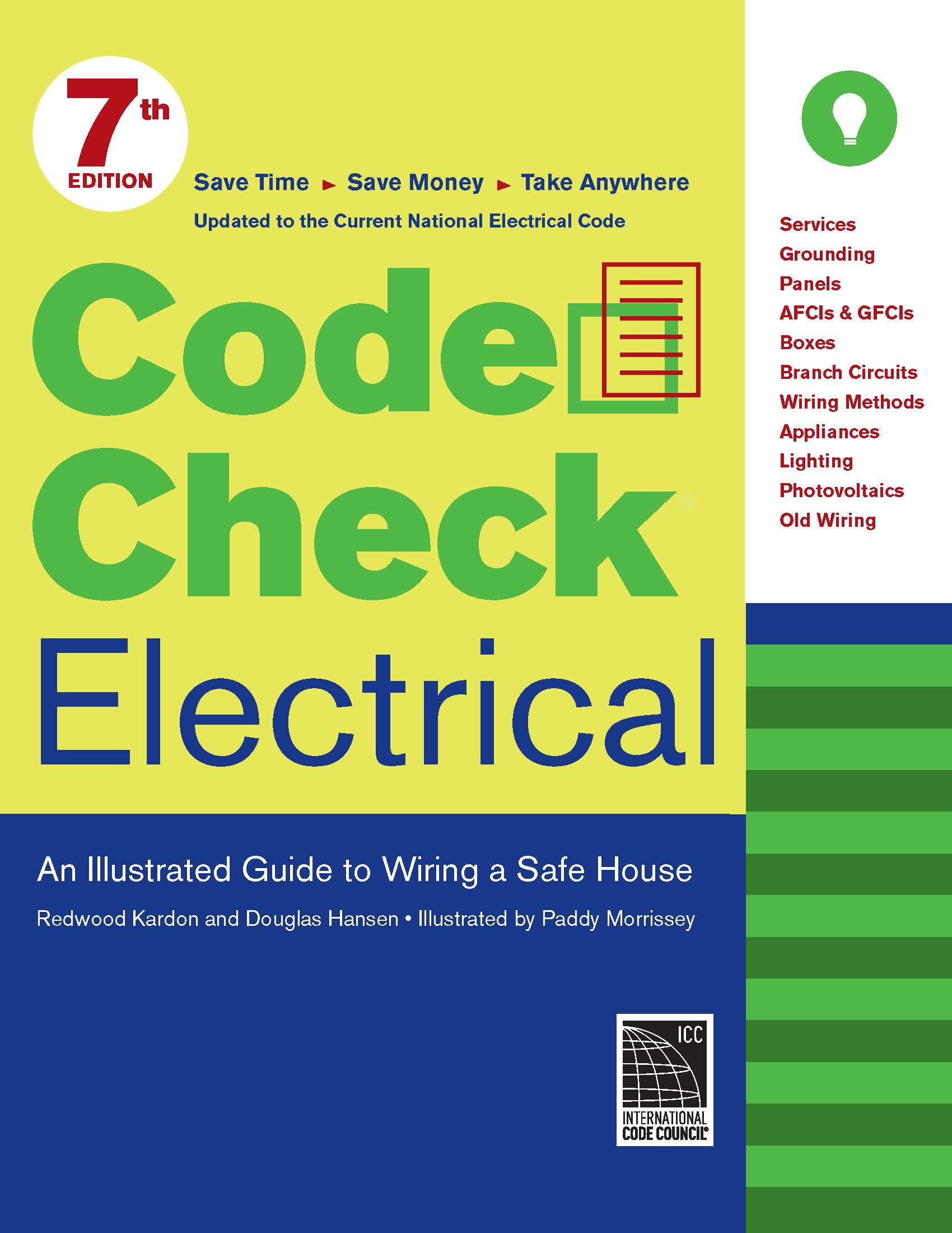 Code Check Electrical: An Illustrated Guide to Wiring a Safe House: Redwood  Kardon, Douglas Hansen, Paddy Morrissey: 9781621137788: Amazon.com: Books