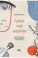 I pesci non esistono (Italian Edition) Kindle Edition