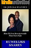Huwelijks Snaren: Hoe Ik Een Koesterende Man  Kan Zijn (Dutch Edition)
