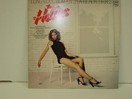The Hollies Long Cool Woman In A Black Dress The Hollies