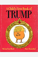 A Child's First Book of Trump Kindle Edition