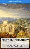 Northanger Abbey (Dream Classics)