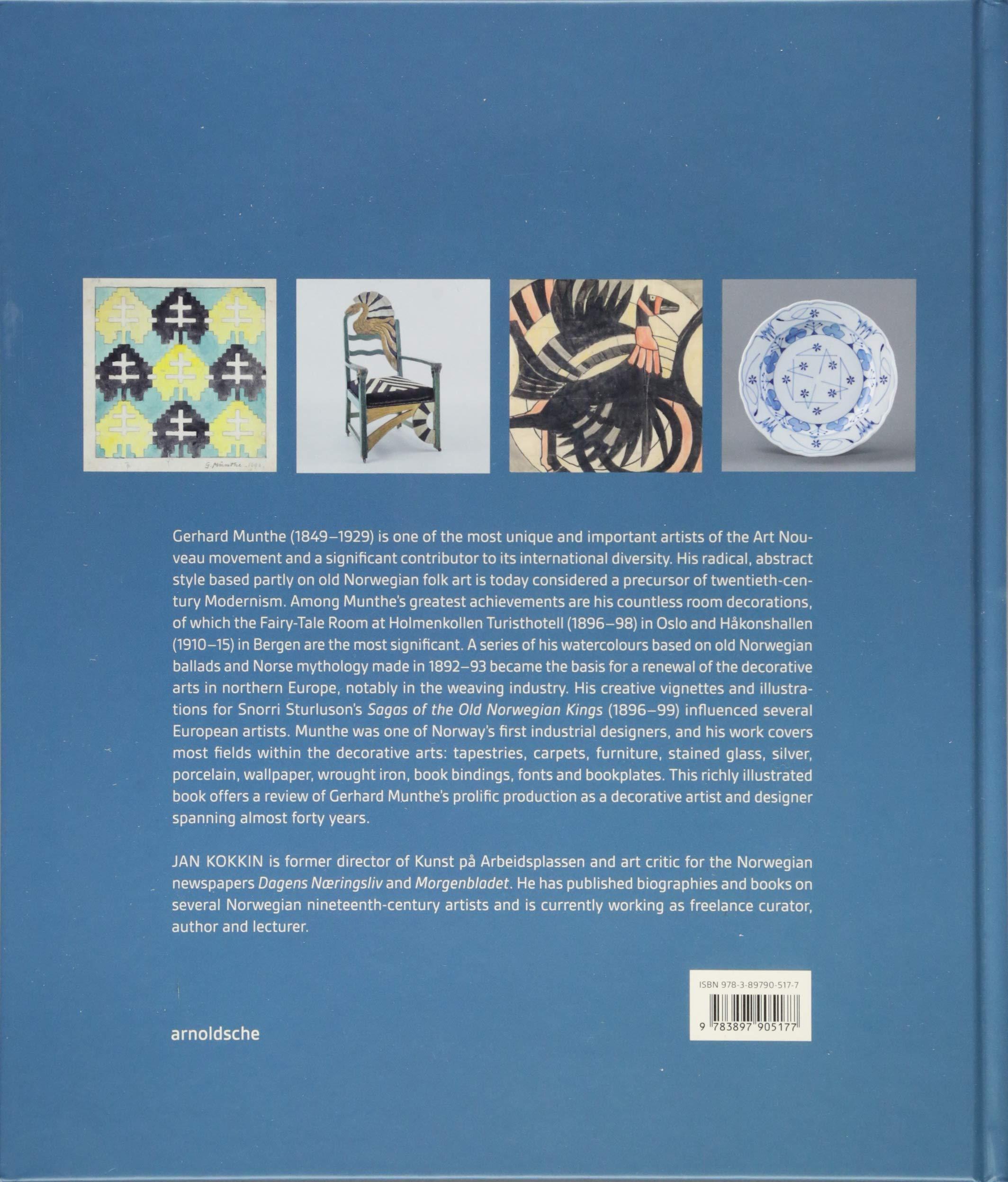 Gerhard Munthe: Norwegian Pioneer of Modernism: Jan Kokkin: 9783897905177:  Amazon.com: Books